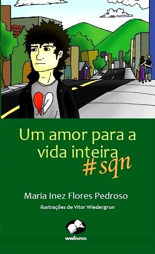Um Amor Para a Vida Inteira - #sqn