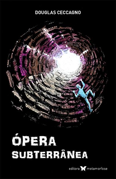 Ópera Subterrânea