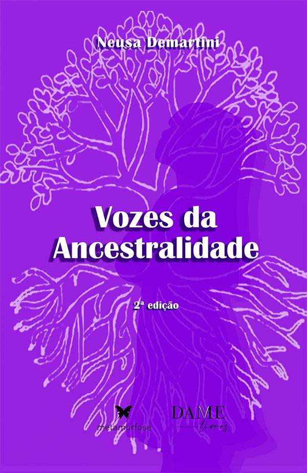 Vozes da Ancestralidade - 2ª ed.