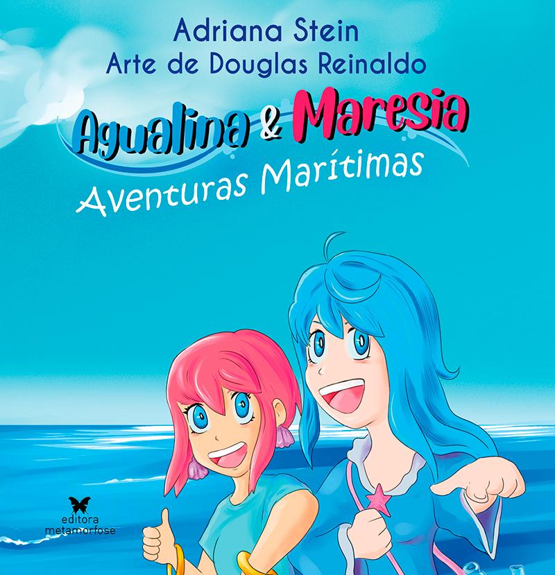 Agualina e Maresia: aventuras marítimas