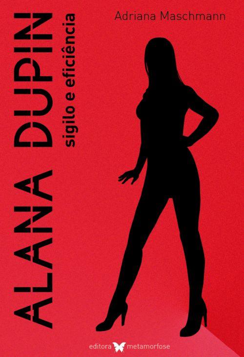 Alana Dupin - sigilo e eficiência