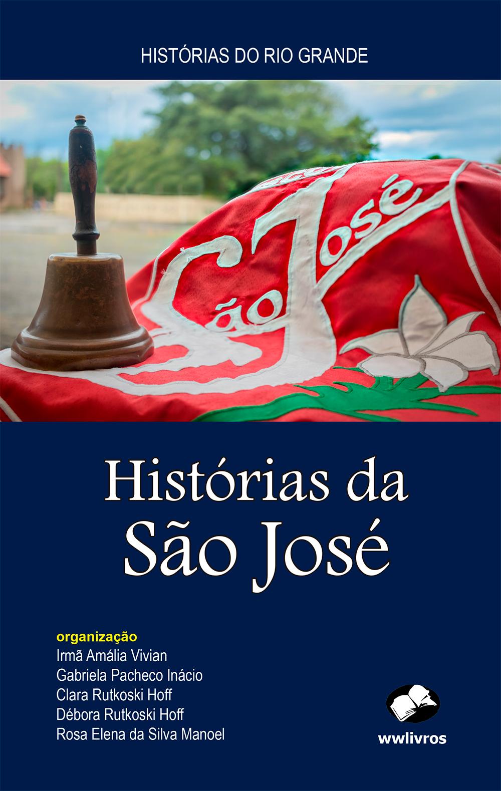 Histórias da São José
