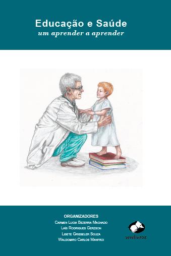 Educação e saúde: um aprender a aprender