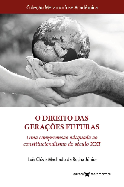 O Direito das Gerações Futuras
