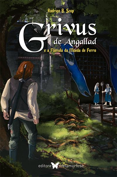 Grivus de Angallad e a Flâmula da Moeda de Ferro