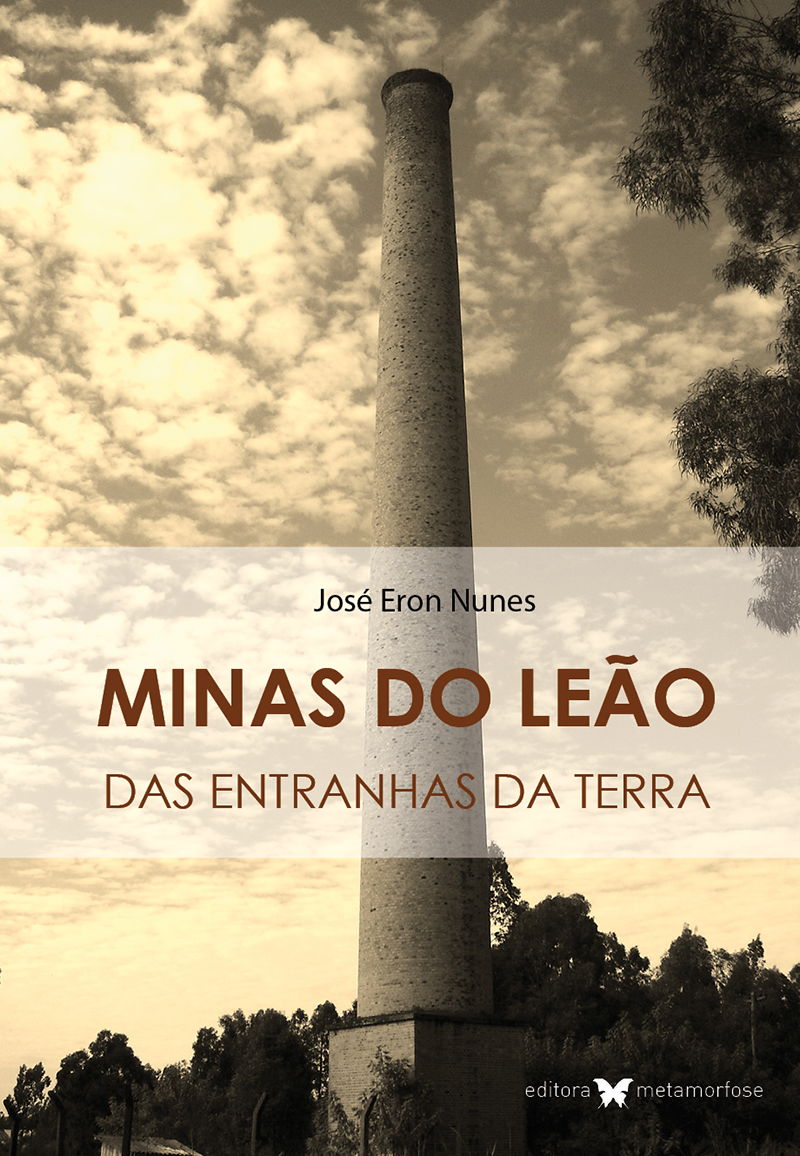 Minas do Leão - das entranhas da terra