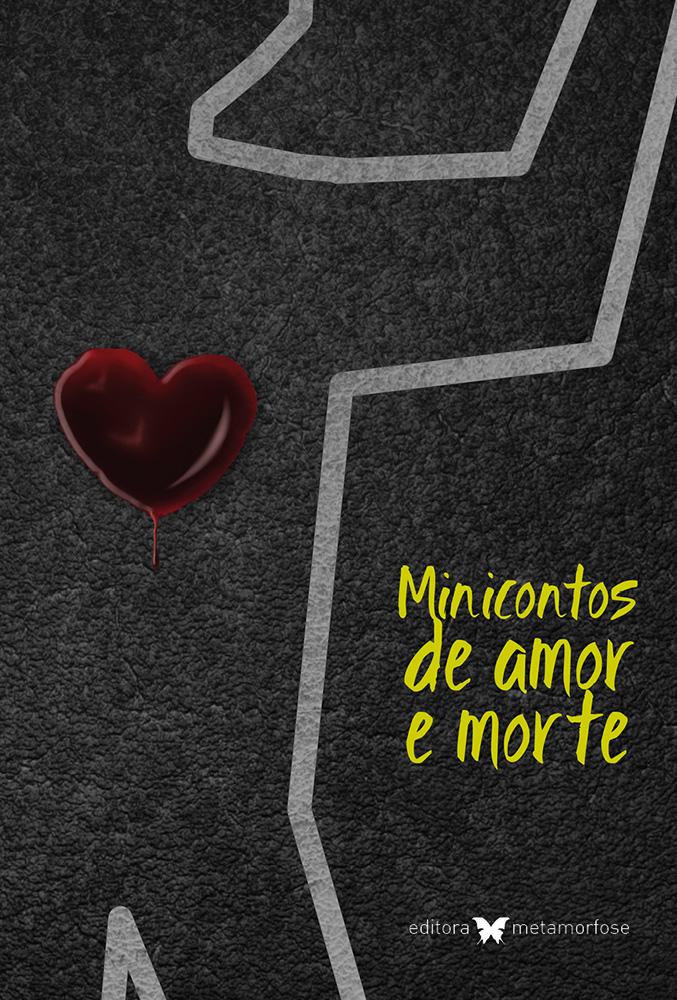 Minicontos de Amor e Morte